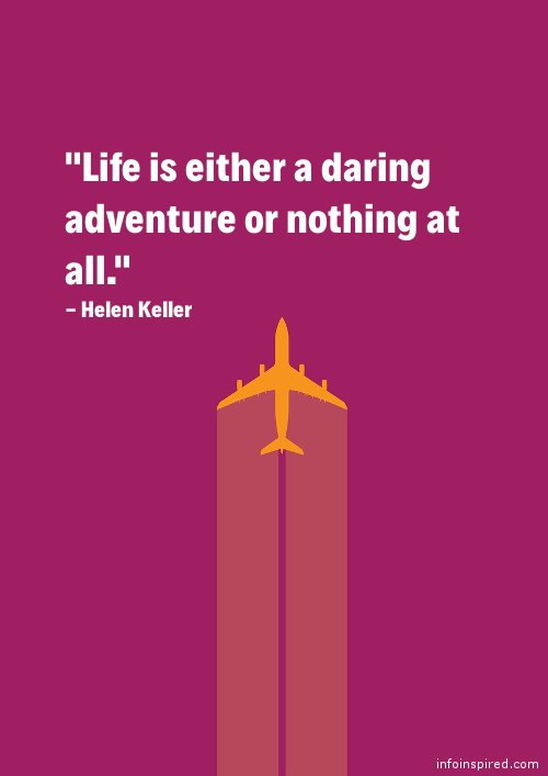05 WhatsApp DP - LIFE IS EITHER A DARING ADVENTURE OR NOTHING AT ALL