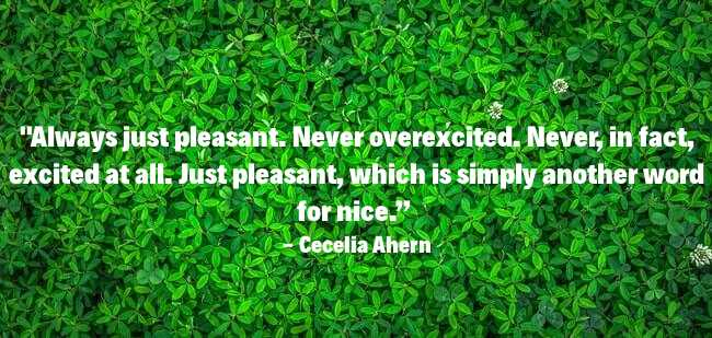 Pleasant Picture Quote of Cecelia Ahern